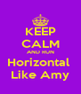 KEEP CALM AND RUN Horizontal  Like Amy - Personalised Poster A4 size