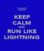 KEEP CALM AND RUN LIKE LIGHTNING - Personalised Poster A4 size