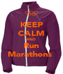 KEEP CALM AND Run Marathons  - Personalised Poster A4 size