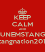 KEEP CALM AND RUNEMSTANGS Stangnation2012 - Personalised Poster A4 size