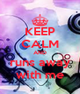 KEEP CALM AND runs away with me - Personalised Poster A4 size