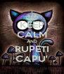 KEEP CALM AND RUPETI CAPU' - Personalised Poster A4 size