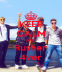 KEEP CALM AND Rusher 4ver - Personalised Poster A4 size