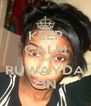 KEEP CALM AND RUWAYDA ON - Personalised Poster A4 size