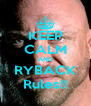 KEEP CALM AND RYBACK Rules!! - Personalised Poster A4 size
