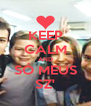 KEEP CALM AND SÓ MEUS SZ' - Personalised Poster A4 size