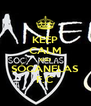KEEP CALM AND SÓCANELAS F.C - Personalised Poster A4 size