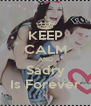 KEEP CALM AND Sadry Is Forever - Personalised Poster A4 size