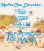 KEEP CALM AND SAFADEZA NA MAFIA - Personalised Poster A4 size