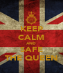 KEEP CALM AND SAFE THE QUEEN - Personalised Poster A4 size