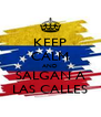 KEEP CALM AND SALGAN A LAS CALLES - Personalised Poster A4 size