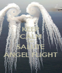 KEEP CALM AND SALUTE ANGEL FLIGHT - Personalised Poster A4 size