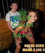 KEEP CALM AND SANP  - Personalised Poster A4 size