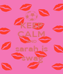 KEEP CALM AND sarah is  swag - Personalised Poster A4 size