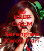 KEEP CALM AND Saranghae Kwon Yuri - Personalised Poster A4 size