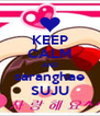 KEEP CALM AND saranghae SUJU - Personalised Poster A4 size