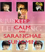 KEEP CALM AND SARANGHAE SUNGMIN - Personalised Poster A4 size