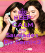KEEP CALM AND Saudades Do Semi<3 - Personalised Poster A4 size