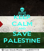 KEEP CALM AND SAVE PALESTINE - Personalised Poster A4 size