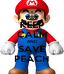 KEEP CALM AND SAVE PEACH - Personalised Poster A4 size