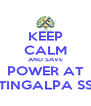 KEEP CALM AND SAVE POWER AT TINGALPA SS - Personalised Poster A4 size
