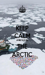 KEEP CALM AND SAVE THE ARCTIC - Personalised Poster A4 size
