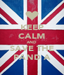KEEP CALM AND SAVE THE PAND A - Personalised Poster A4 size