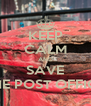 KEEP CALM AND SAVE THE POST OFFICE - Personalised Poster A4 size