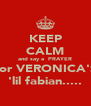 KEEP CALM and say a  PRAYER for VERONICA'S 'lil fabian..... - Personalised Poster A4 size