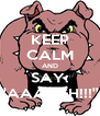 KEEP CALM AND SAY: ''AAARGH!!!'' - Personalised Poster A4 size