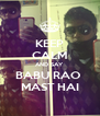 KEEP CALM AND SAY BABU RAO  MAST HAI - Personalised Poster A4 size