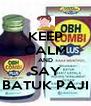 KEEP CALM AND SAY BATUK PAJI - Personalised Poster A4 size