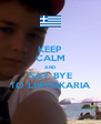 KEEP CALM AND SAY BYE TO LEPTOKARIA - Personalised Poster A4 size