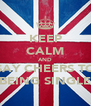 KEEP CALM AND SAY CHEERS TO BEING SINGLE - Personalised Poster A4 size