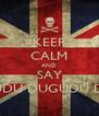 "KEEP CALM AND SAY ""DUGUDU DUGUDU DA-TA"" - Personalised Poster A4 size"