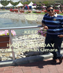 KEEP CALM AND SAY HAPPY BIRTHDAY  Abdelrahman Omara - Personalised Poster A4 size