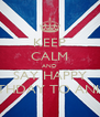 KEEP CALM AND SAY HAPPY BIRTHDAY TO ANISSA - Personalised Poster A4 size