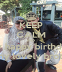 KEEP CALM AND say happy birthday  to my lovely brother - Personalised Poster A4 size
