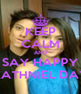 KEEP CALM AND SAY HAPPY KATHNIEL DAY - Personalised Poster A4 size