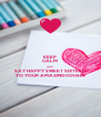 KEEP CALM AND SAY HAPPY SWEET SIXTEEN  TO YOUR AMAZING COUSIN  - Personalised Poster A4 size