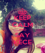 KEEP CALM AND SAY KECE - Personalised Poster A4 size