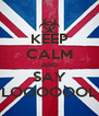 KEEP CALM AND SAY LOOOOOOL - Personalised Poster A4 size
