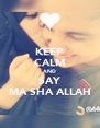 KEEP CALM AND SAY MA SHA ALLAH - Personalised Poster A4 size