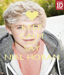 KEEP CALM AND SAY NIAL HORAN - Personalised Poster A4 size