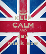 "KEEP CALM AND say ""ola k ase"" - Personalised Poster A4 size"