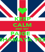 KEEP CALM AND SAY PAIGE   SHAMAYA YES - Personalised Poster A4 size