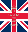 KEEP CALM AND say sahil - Personalised Poster A4 size