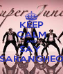 KEEP CALM AND SAY  SARANGHEO - Personalised Poster A4 size