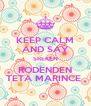 KEEP CALM AND SAY SREKEN RODENDEN TETA MARINCE  - Personalised Poster A4 size