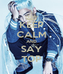KEEP CALM AND SAY TOP - Personalised Poster A4 size